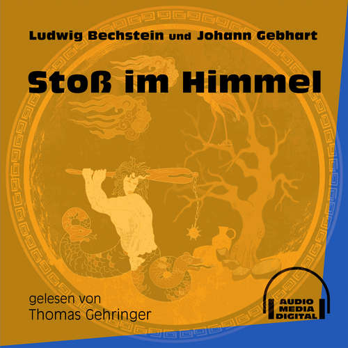 Hoerbuch Stoß im Himmel - Ludwig Bechstein - Thomas Gehringer