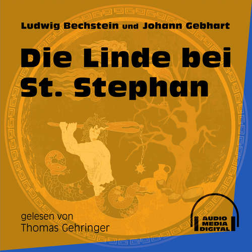 Hoerbuch Die Linde bei St. Stephan - Ludwig Bechstein - Thomas Gehringer