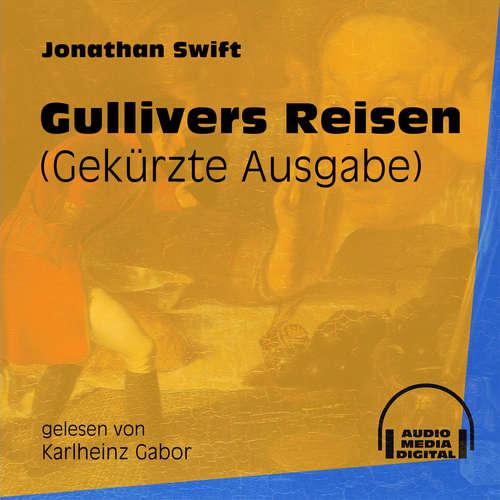 Hoerbuch Gullivers Reisen - Gekürzte Ausgabe - Jonathan Swift - Karlheinz Gabor
