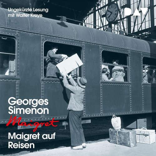 Hoerbuch Maigret auf Reisen - Georges Simenon - Walter Kreye