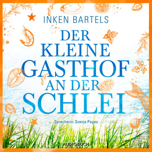 Hoerbuch Der kleine Gasthof an der Schlei - Inken Bartels - Svenja Pages