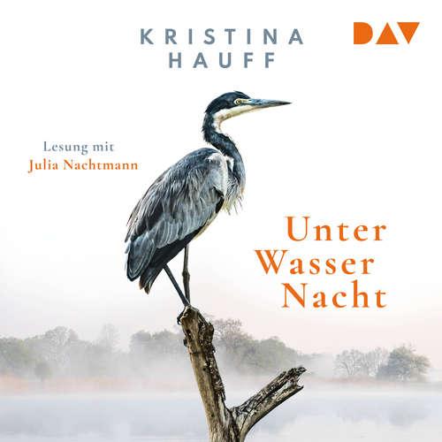 Hoerbuch Unter Wasser Nacht - Kritina Hauff - Julia Nachtmann
