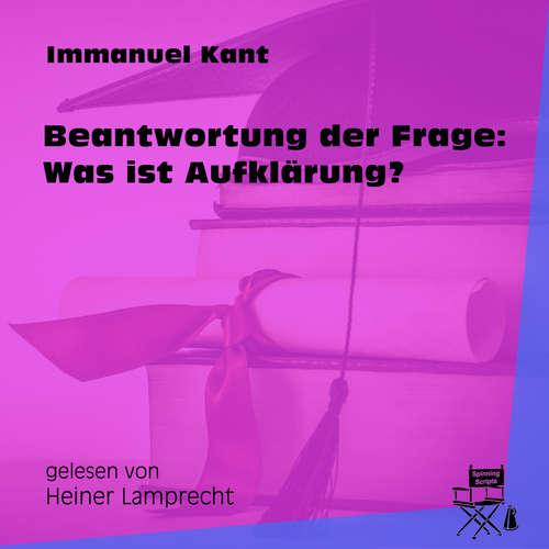 Hoerbuch Beantwortung der Frage: Was ist Aufklärung? - Immanuel Kant - Heiner Lamprecht