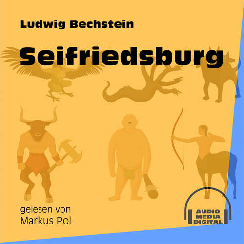 Hoerbuch Seifriedsburg - Ludwig Bechstein - Markus Pol