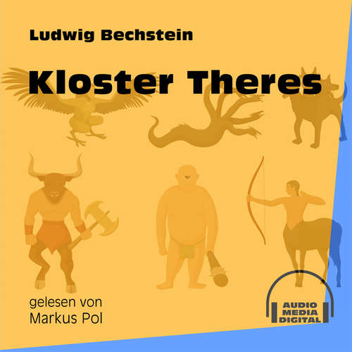 Hoerbuch Kloster Theres - Ludwig Bechstein - Markus Pol