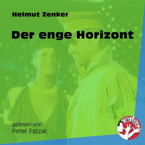 Hoerbuch Der enge Horizont - Helmut Zenker - Peter Patzak
