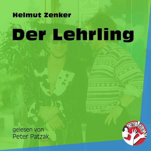 Hoerbuch Der Lehrling - Helmut Zenker - Peter Patzak