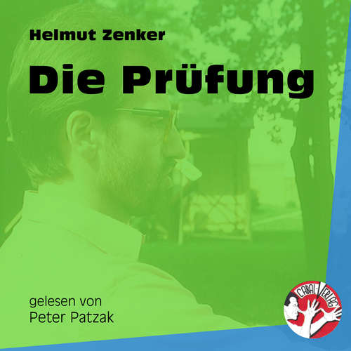 Hoerbuch Die Prüfung - Helmut Zenker - Peter Patzak