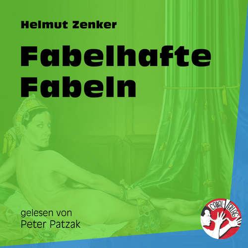 Hoerbuch Fabelhafte Fabeln - Helmut Zenker - Peter Patzak