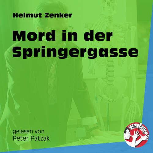 Hoerbuch Mord in der Springergasse - Helmut Zenker - Peter Patzak