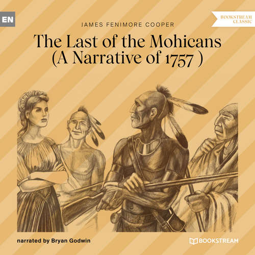 Audiobook The Last of the Mohicans - A Narrative of 1757 - James Fenimore Cooper - Bryan Godwin