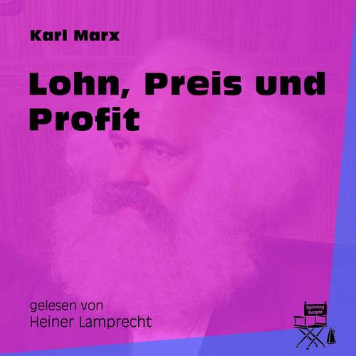 Hoerbuch Lohn, Preis und Profit - Karl Marx - Heiner Lamprecht