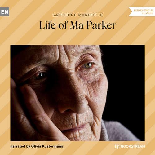Audiobook Life of Ma Parker - Katherine Mansfield - Olivia Kustermans