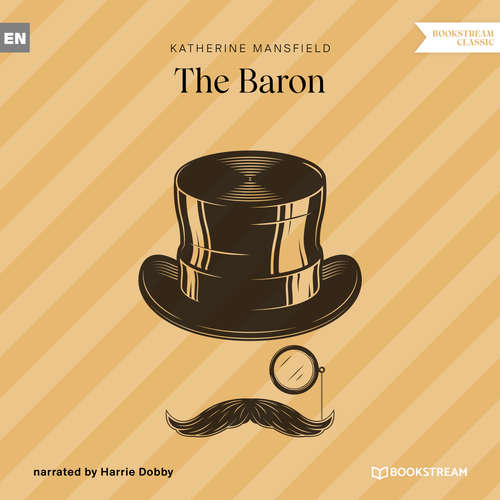 Audiobook The Baron - Katherine Mansfield - Harrie Dobby