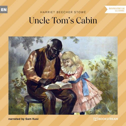 Audiobook Uncle Tom's Cabin - Harriet Beecher Stowe - Sam Kusi