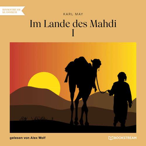Hoerbuch Im Lande des Mahdi I - Karl May - Alex Wolf