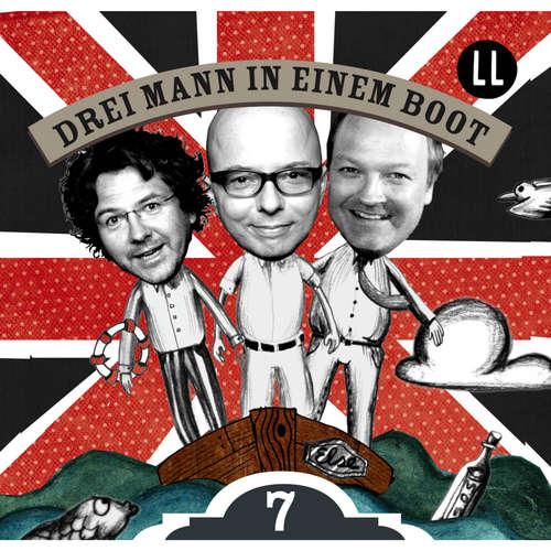 Hoerbuch Drei Mann in einem Boot, Episode 7 - Katrin Wiegand - Oliver Rohrbeck