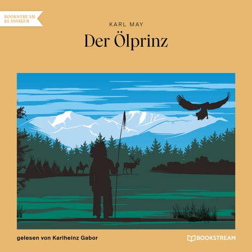 Hoerbuch Der Ölprinz - Karl May - Karlheinz Gabor