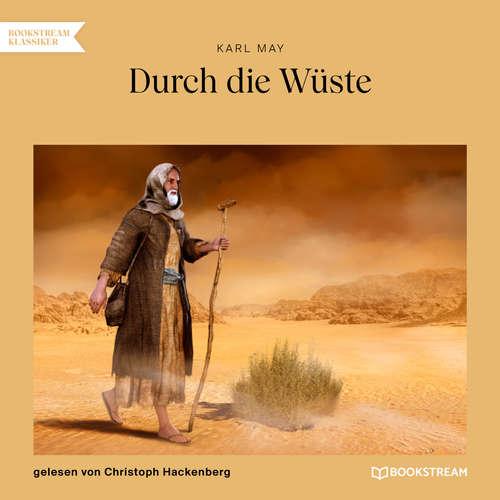 Hoerbuch Durch die Wüste - Karl May - Christoph Hackenberg