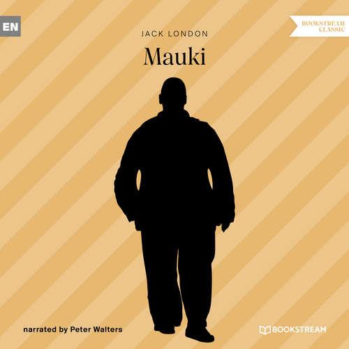 Audiobook Mauki - Jack London - Peter Walters