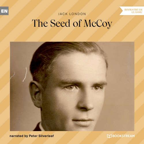 Audiobook The Seed of McCoy - Jack London - Peter Silverleaf