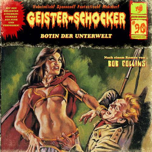 Hoerbuch Geister-Schocker, Folge 90: Botin der Unterwelt - Bob Collins - Reent Reins