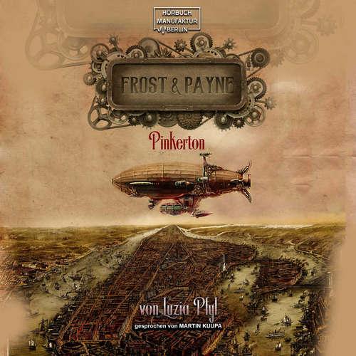 Hoerbuch Pinkerton - Frost & Payne, Band 7 - Luzia Pfyl - Martin Kuupa