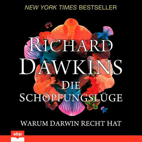 Hoerbuch Die Schöpfungslüge - Warum Darwin recht hat - Richard Dawkins - Manfred Ludwig