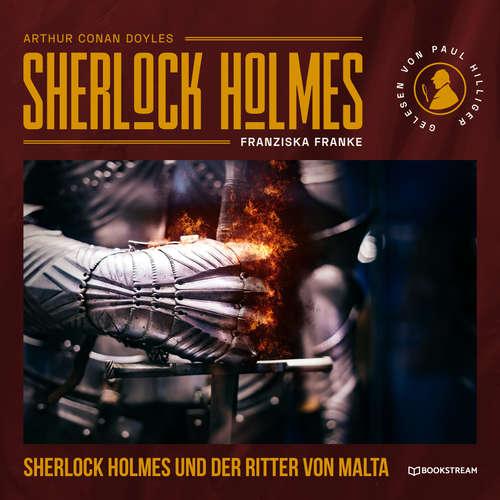 Hoerbuch Sherlock Holmes und der Ritter von Malta - Sir Arthur Conan Doyle - Paul Hilliger