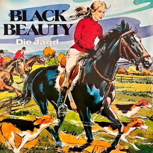 Hoerbuch Black Beauty, Folge 1: Die Jagd - Anna Sewell - Peter Folken