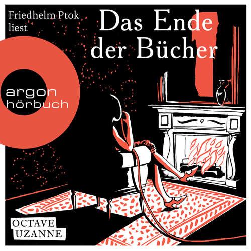 Hoerbuch Das Ende der Bücher - Octave Uzanne - Friedhelm Ptok