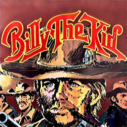 Hoerbuch Abenteurer unserer Zeit, Billy The Kid - Kurt Stephan - Rolf Edgar