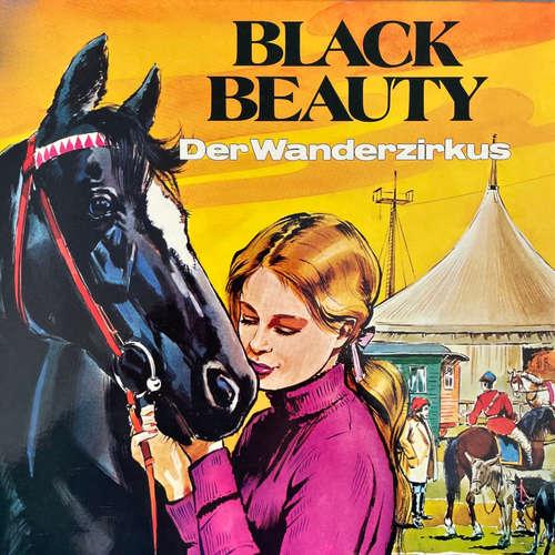 Hoerbuch Black Beauty, Folge 2: Der Wanderzirkus - Anna Sewell - Peter Folken