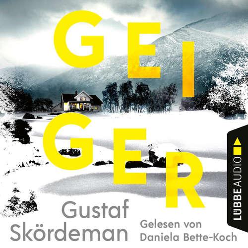 Hoerbuch Geiger - Gustaf Skördeman - Daniela Bette-Koch