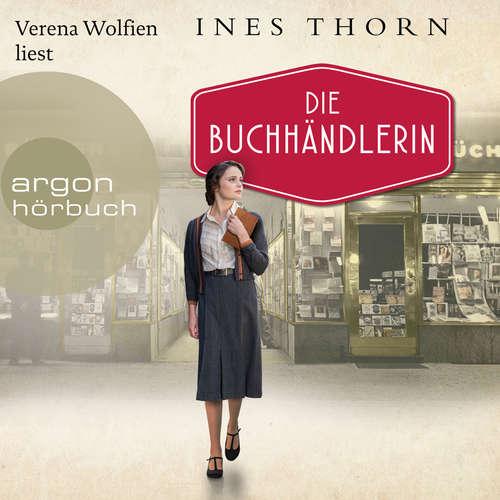 Hoerbuch Die Buchhändlerin - Ines Thorn - Verena Wolfien
