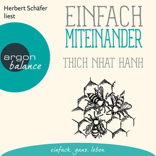 Hoerbuch Einfach miteinander - Thich Nhat Hanh - Herbert Schäfer