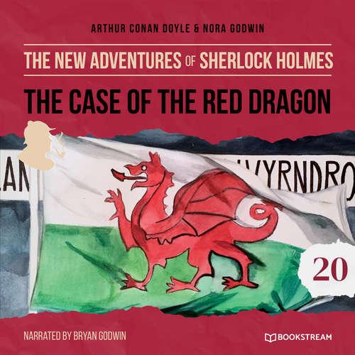 Audiobook The Case of the Red Dragon - The New Adventures of Sherlock Holmes, Episode 20 - Sir Arthur Conan Doyle - Bryan Godwin