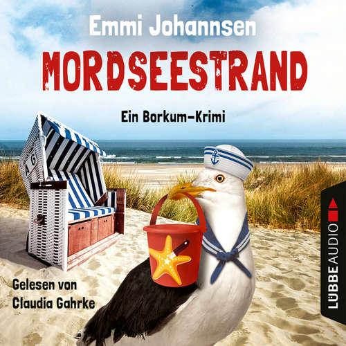 Hoerbuch Mordseestrand - Ein Borkum-Krimi - Emmi Johannsen - Claudia Gahrke