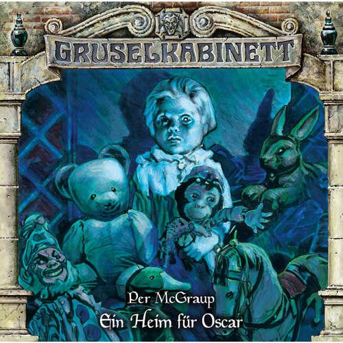Hoerbuch Gruselkabinett, Folge 169: Ein Heim für Oscar - Per McGraup - Stephanie Kellner