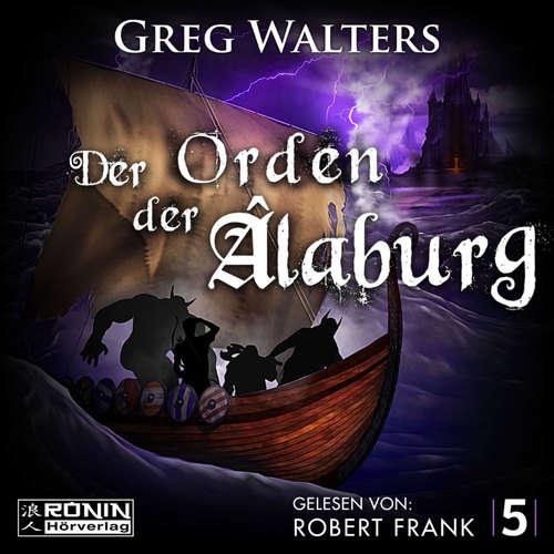Hoerbuch Der Orden der Âlaburg - Die Farbseher Saga, Band 5 - Greg Walters - Robert Frank