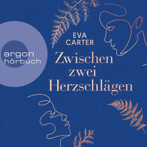 Hoerbuch Zwischen zwei Herzschlägen - Eva Carter - Marian Funk