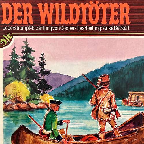 Hoerbuch Lederstrumpf, Folge 1: Der Wildtöter - J. F. Cooper - Herbert Fleischmann