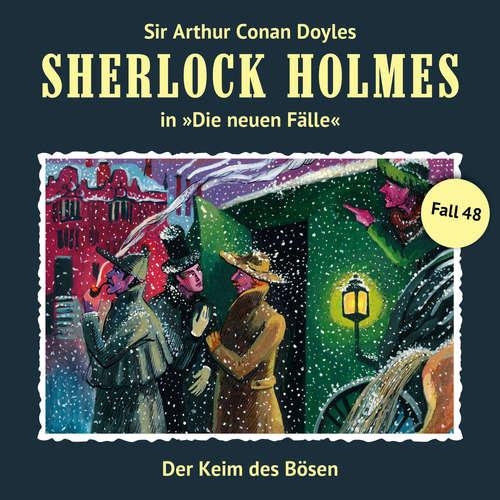 Hoerbuch Sherlock Holmes, Die neuen Fälle, Fall 48: Der Keim des Bösen - Marc Freund - Christian Rode