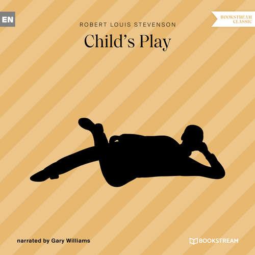 Audiobook Child's Play - Robert Louis Stevenson - Gary Williams