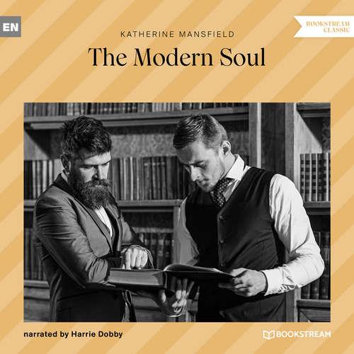 Audiobook The Modern Soul - Katherine Mansfield - Harrie Dobby