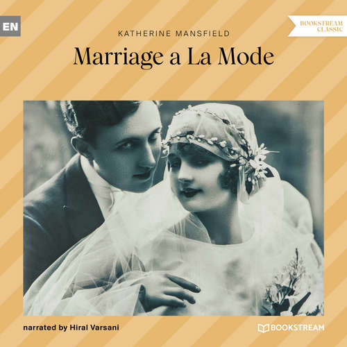 Audiobook Marriage a La Mode - Katherine Mansfield - Hiral Varsani