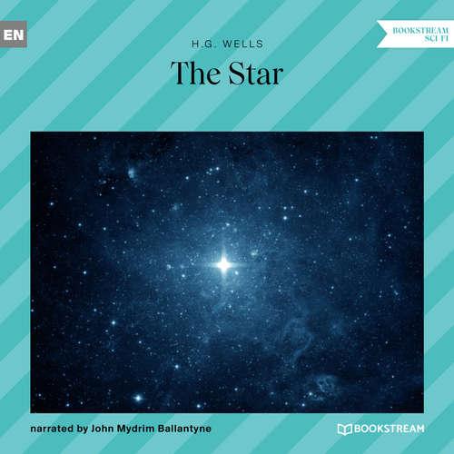 Audiobook The Star - H. G. Wells - John Mydrim Ballantyne