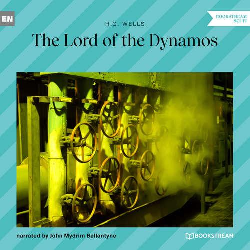 Audiobook The Lord of the Dynamos - H. G. Wells - John Mydrim Ballantyne