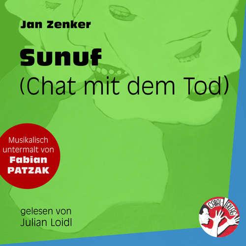 Hoerbuch Sunuf - Chat mit dem Tod - Jan Zenker - Fabian Patzak