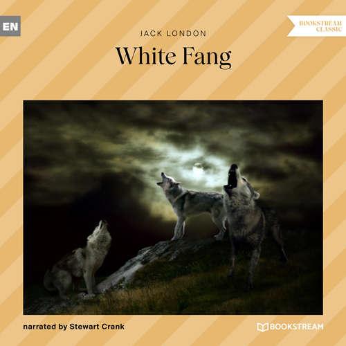 Audiobook White Fang - Jack London - Stewart Crank